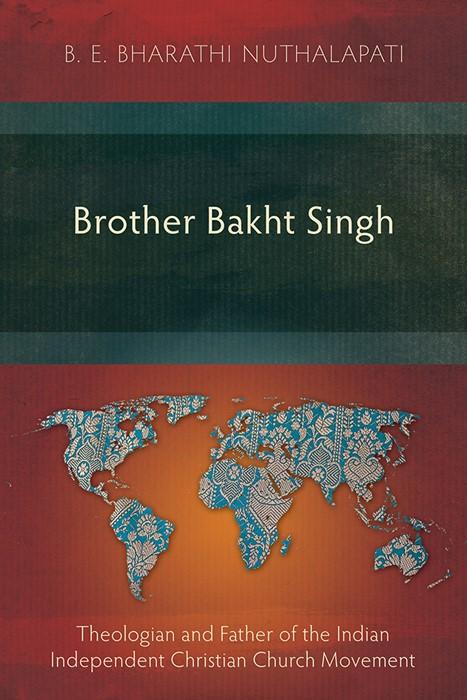 Brother Bakht Singh (Paperback)