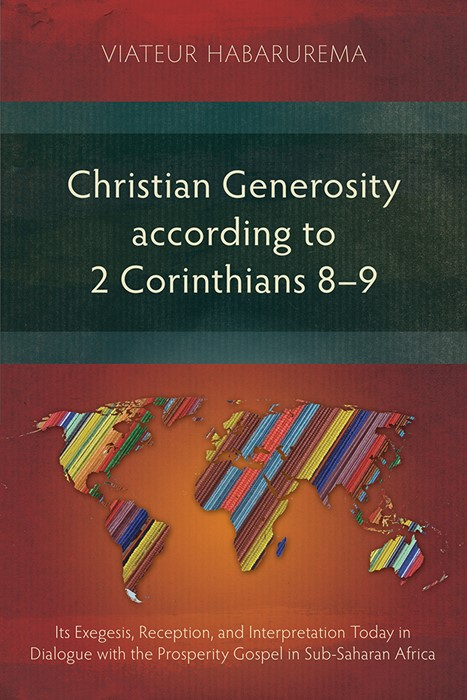 Christian Generosity according to 2 Corinthians 8-9 (Paperback)