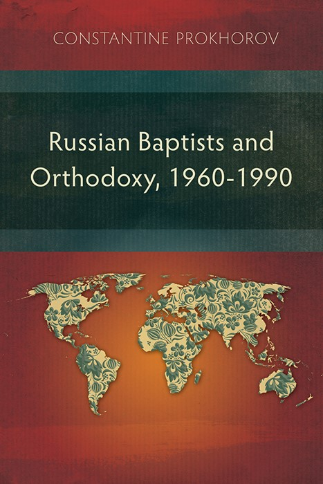 Russian Baptists and Orthodoxy: 1960-1990 (Paperback)
