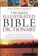 The Baker Illustrated Bible Dictionary (Hard Cover)