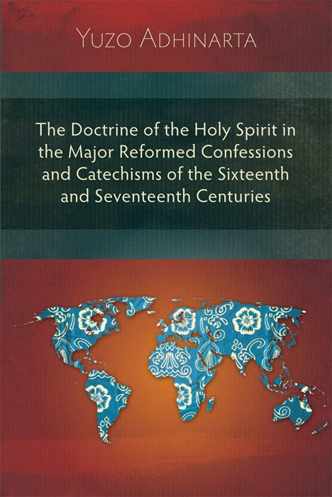 Doctrine of the Holy Spirit in the Major Reformed Confession (Paperback)