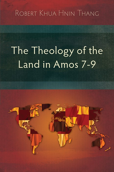 The Theology of the Land in Amos 7-9 (Paperback)
