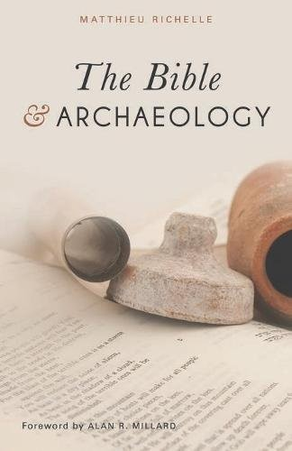 The Bible And Archaeology (Paperback)