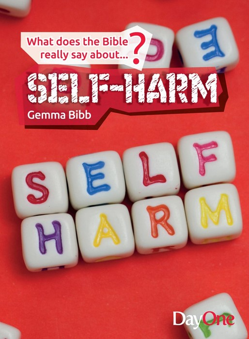 What Does The Bible Really Say About...Self-Harm (Paper Back)