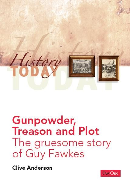 Gunpowder, Treason And Plot (Paperback)