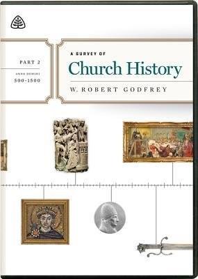 Survey of Church History, Part 2 A.D. 500-1500, A (DVD)