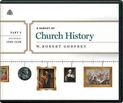 Survey of Church History, Part 3 A.D. 1500-1620 CD, A (CD-Audio)