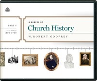 Survey of Church History, Part 5 A.D. 1800-1900 CD, A (CD-Audio)