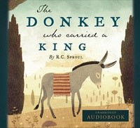 The Donkey Who Carried a King CD (CD-Audio)