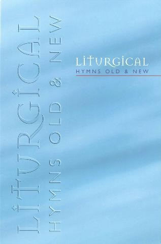 Liturgical Hymns Old And New - Melody (Paperback)