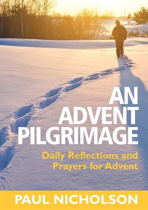 Advent Pilgrimage, An (Paperback)