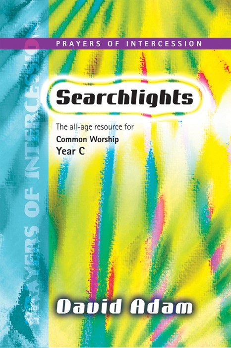 Searchlights Year C - Prayers Of Intercession (Paperback)