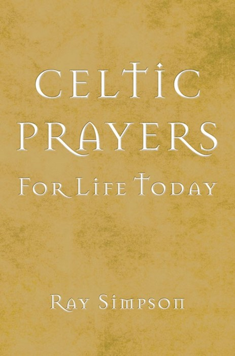 Celtic Prayers For Life Today (Paperback)