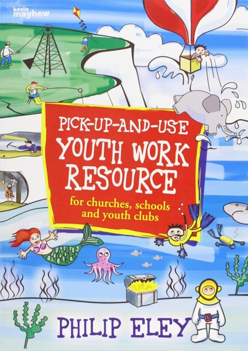 Pick-Up-And-Use Youth Work Resource (Paperback)