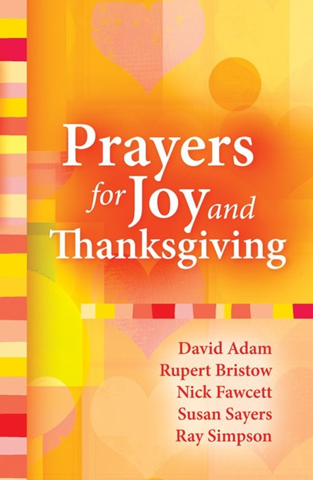 Prayers For Joy And Thanksgiving (Paperback)