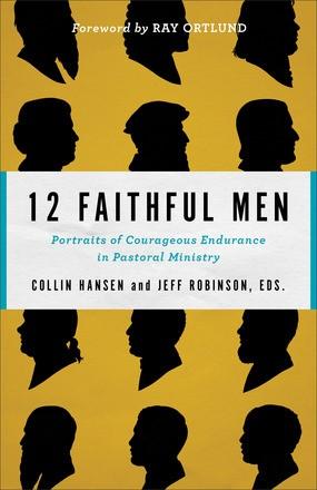 12 Faithful Men (Paperback)