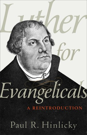 Luther For Evangelicals (Paper Back)