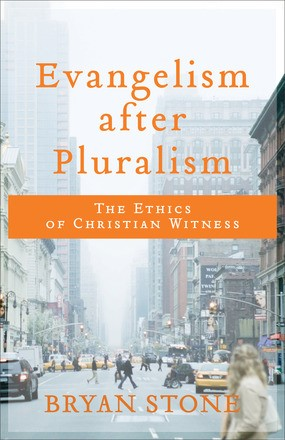Evangelism After Pluralism (Paperback)