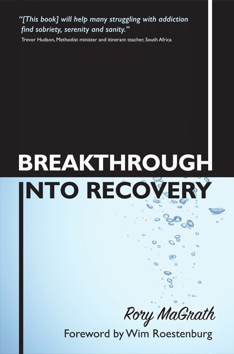 Breakthrough Into Recovery (Paper Back)