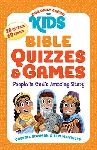 Our Daily Bread For Kids: Bible Quizzes And Games (Paperback)