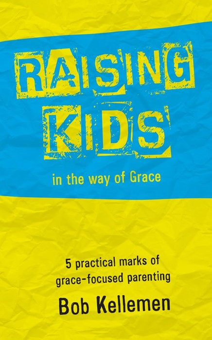 Raising Kids In The Way Of Grace (Paperback)