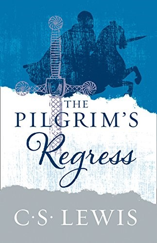 The Pilgrim's Regress (Paperback)