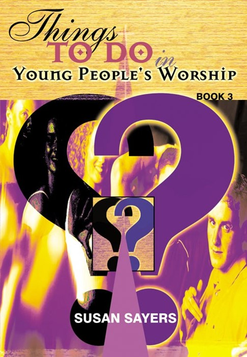Things To Do In Young People's Worship Book 3 (Paperback)