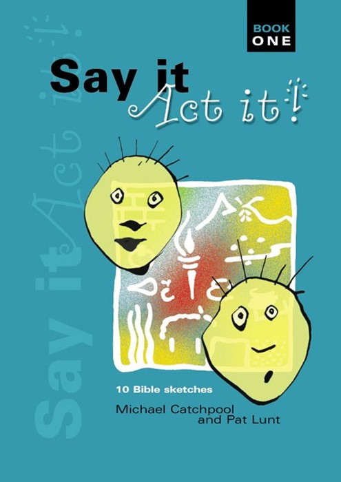 Say It Act It Book 1