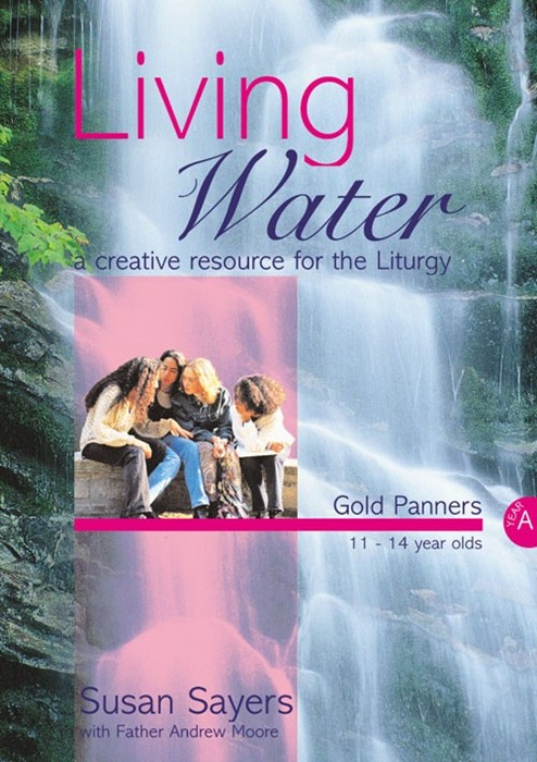 Living Water Gold Panners Year A (Paperback)