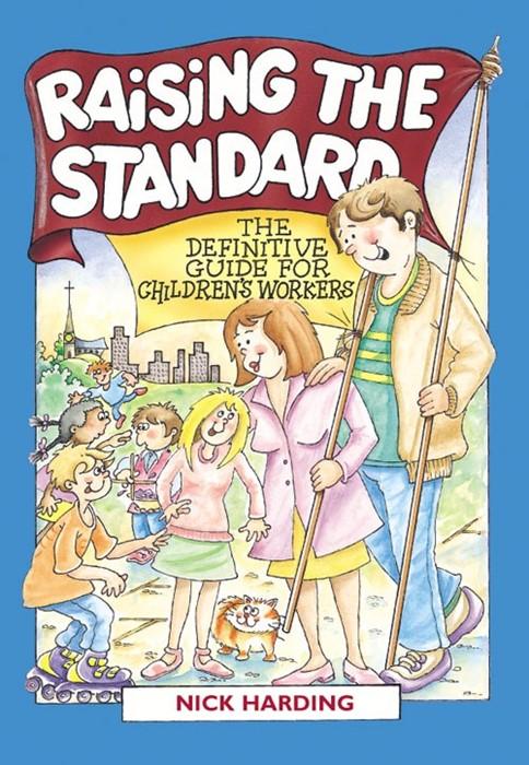 Raising The Standard (Paperback)