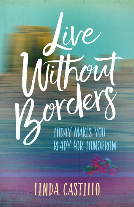 Live Without Borders (Paperback)