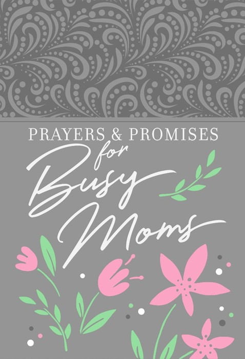 Prayers And promises For Busy Moms (Paperback)