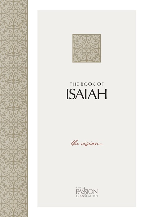 Passion Translation: The Book Of Isaiah (Paperback)