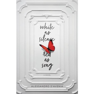 White As Silence, Red As Song (Hard Cover)