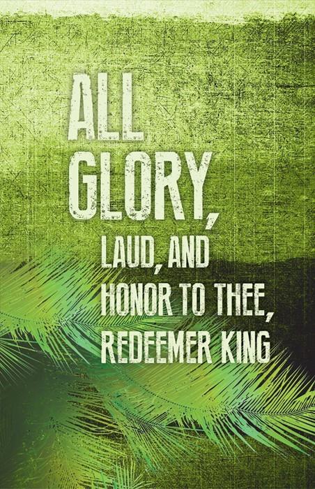 All Glory Palm Sunday Images Bulletin (Pkg of 50) (Loose-leaf)