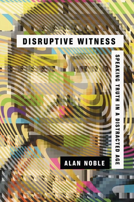 Disruptive Witness (Paperback)