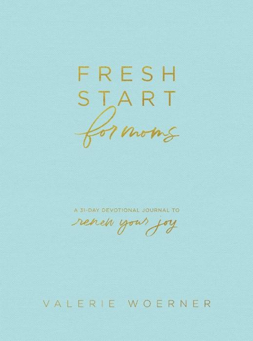 Fresh Start for Moms (Hard Cover)