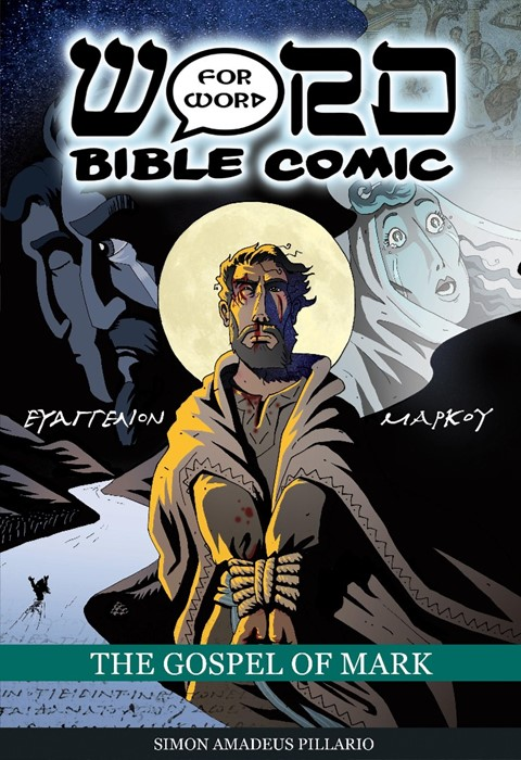 Gospel Of Mark, The: Word For Word Bible Comic (Comic)