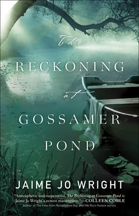 The Reckoning At Gossamer Pond (Paperback)