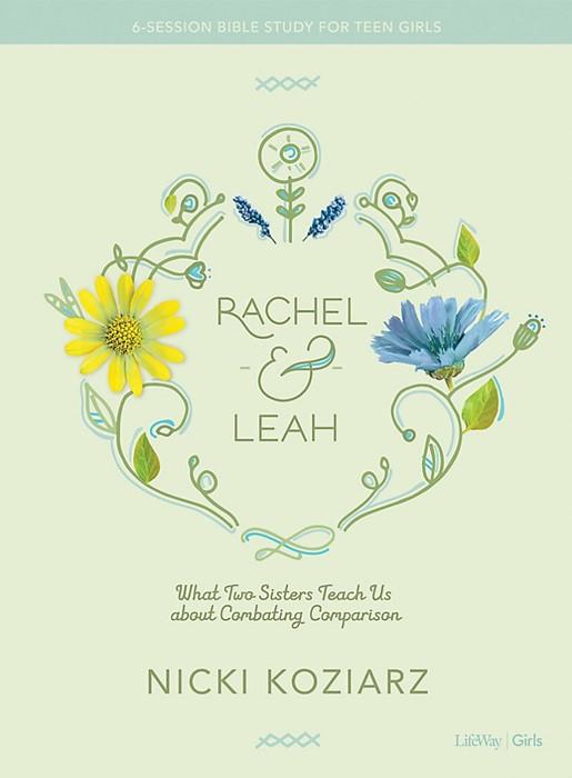 Rachel And Leah Teen Girls' Bible Study (Paperback)