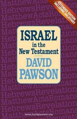 Israel In The New Testament, Extended Edition (Paperback)