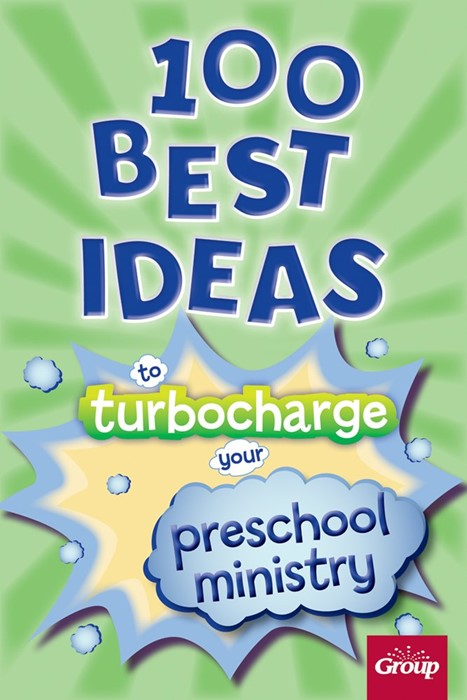 100 Best Ideas To Turbocharge Your Preschool Ministry (Paperback)