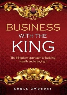 Business With The King (Paperback)