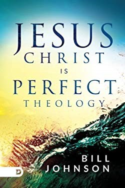 Jesus Christ is Perfect Theology (Paperback)