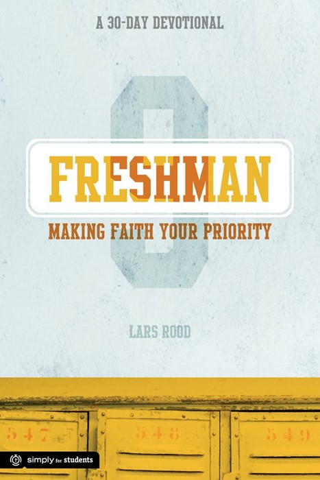 Freshman: Making Faith Your Priority (Paperback)
