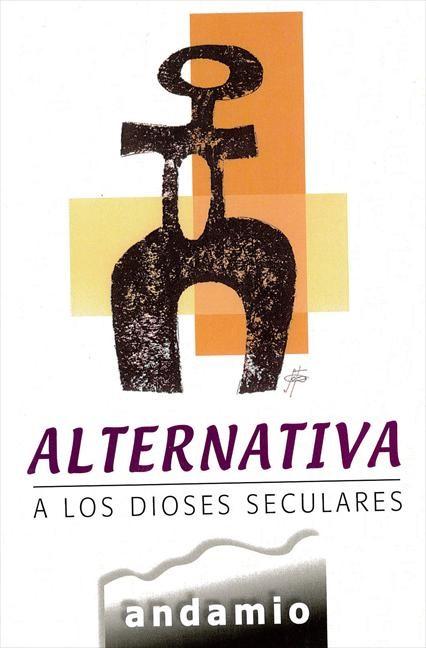 Alternativa a los dioses Seculares (Paperback)