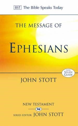 The BST Message of Ephesians (Paperback)