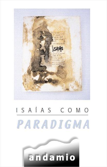 Isaías como paradigma (Paperback)