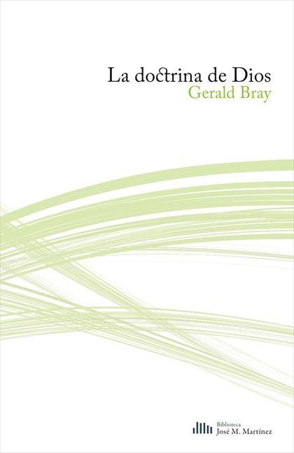 La doctrina de Dios (Paperback)