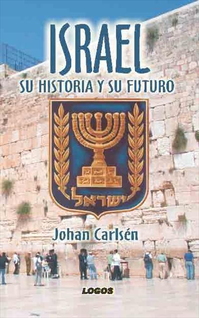 Israel: Su historia y su futuro (Paperback)